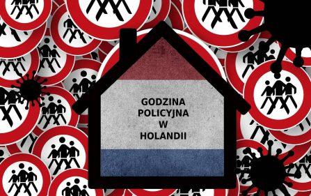 wprowadzenie godziny policyjnej w Holandii