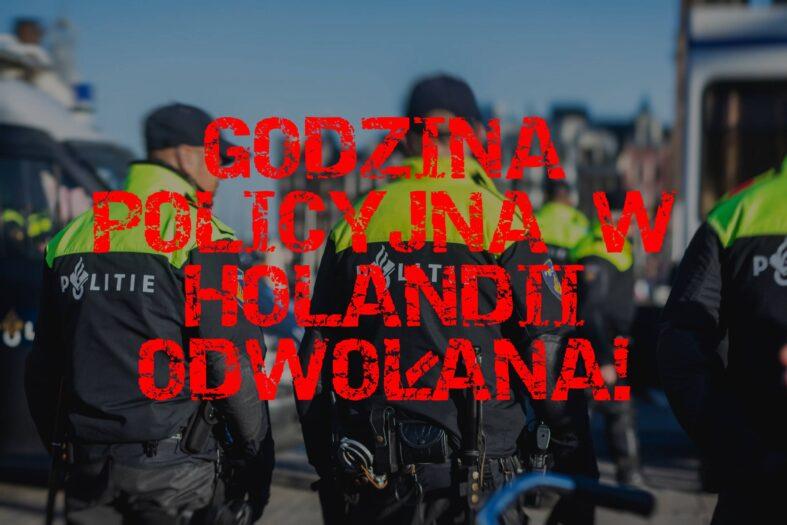 godzina policyjna w Holandii odwołana