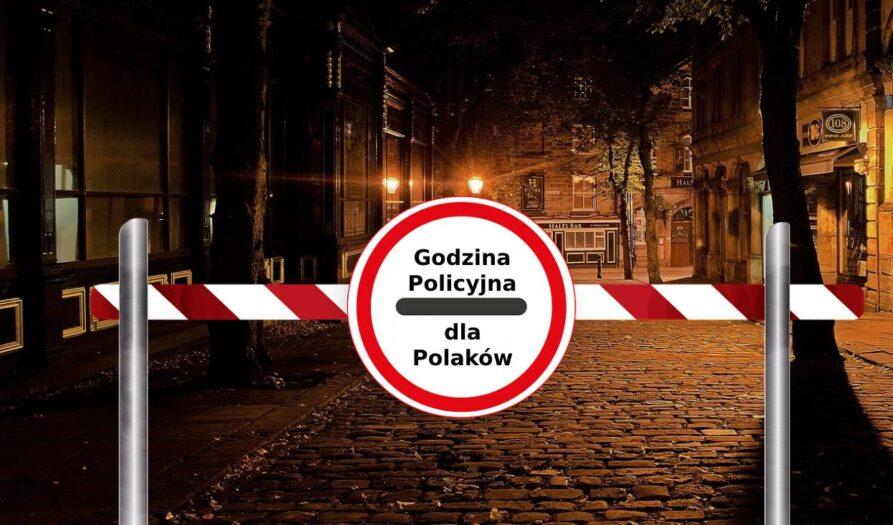 godzina policyjna tylko dla Polaków